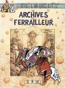 Les Archives du Ferrailleur_Bodard_Bourguignon